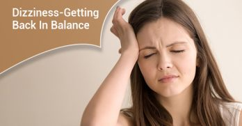 Dizziness-Getting Back In Balance