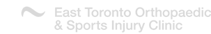 East Toronto Orthopaedic & Sports Injury Clinic