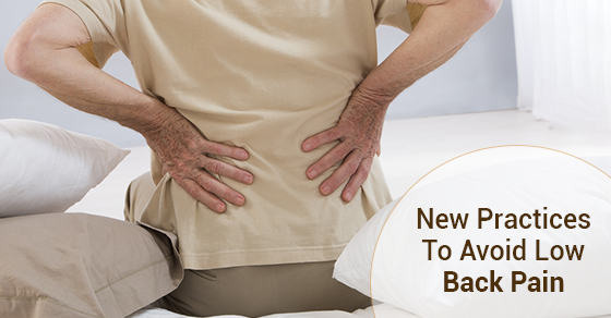 New Practices To Avoid Low Back Pain